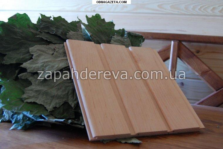 купить Вагонка деревянная: сосна, ольха, липа. кривой рог объявление 1